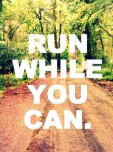 run while u can